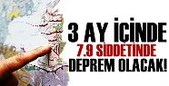 3 AY İÇİNDE 7.9'LUK DEPREM OLACAK!