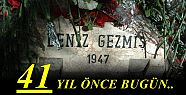 41 YIL ÖNCE BUGÜN...