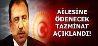 AİLESİNE ÖDENECEK TAZMİNAT AÇIKLANDI!