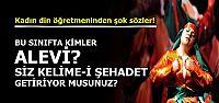 'ALEVİLİK GÜNAHTIR...'