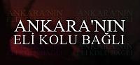 ANKARA'NIN ELİ KOLU BAĞLI...