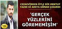 BARANSU'DAN 'ÖZÜR' MEKTUBU...