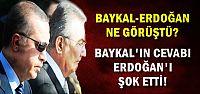 BAYKAL'IN CEVABI SOĞUK DUŞ ETKİSİ YARATTI!