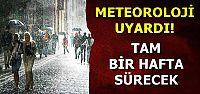 BİR HAFTA BOYUNCA...