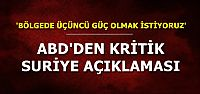 'BÖLGEDE ÜÇÜNCÜ GÜÇ OLMAK İSTİYORUZ'
