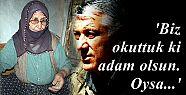 CANİYİ ANNESİ BİLE İSTEMİYOR!