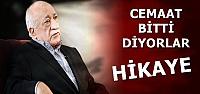 'CEMAAT BİTTİ DİYORLAR, HİKAYE'