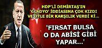 DEMİRTAŞ'A SERT YANIT...