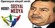 DİKKAT! SOSYAL MEDYA'YA OPERASYON SİNYALİ