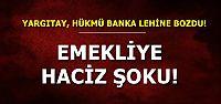 EMEKLİYE KÖTÜ HABER...