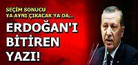 ERDOĞAN'I BİTİREN YAZI...