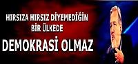HOCAMIZDAN ÇARPICI DEMOKRASİ YORUMU...
