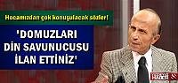 HOCAMIZDAN TARİHİ SÖZLER!