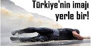 HÜKÜMET, TÜRKİYE'NİN İMAJINI YERLE BİR ETTİ!