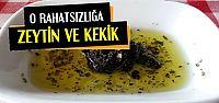 İLACI ZEYTİN VE KEKİK...