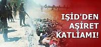 IŞİD'İN HEDEFİ AŞİRETLER...