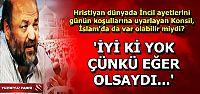 İSLAM'DA KONSİL OLSAYDI...