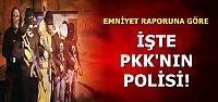 İŞTE PKK'NIN POLİSİ...