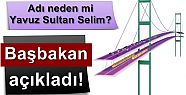 İŞTE YAVUZ SULTAN SELİM'İN NEDENİ!
