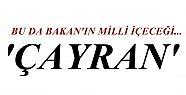 'MİLLİ İÇECEĞİMİZ 'ÇAYRAN'