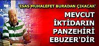 'MUAVİYE'YE EBUZER LAZIM...'