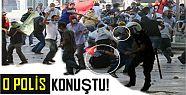 O POLİS KONUŞTU: ATEŞ ETTİM ÇÜNKÜ...