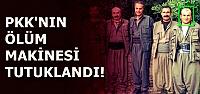 ÖLÜM MAKİNESİ TUTUKLANDI...