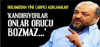 'ONLAR ORUCU BOZMAZ KARDEŞİM...'