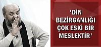 'ONUN DERDİ AYET SATIP PARA KAZANMAK'