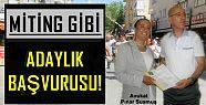 PINAR SUSMUŞ'TAN MİTİNG GİBİ ADAYLIK BAŞVURUSU!