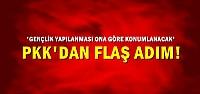 PKK'DAN FLAŞ ADIM!