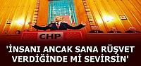 'RÜŞVET VERENLERİ Mİ SEVİYORSUN?'