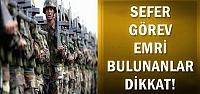 SEFER GÖREV EMRİ BULUNANLARA ÇAĞRI!