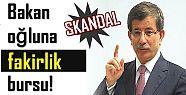 SKANDAL! BAKAN OĞLUNA FAKİRLİK BURSU..