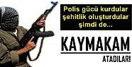 ŞOK! PKK ŞİMDİ DE KAYMAKAM ATADI!