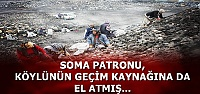 SOMA PATRONU BUNU DA YAPMIŞ!