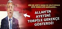 TORPİLE 'AYETLİ' GEREKÇE...