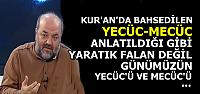 'YECÜC VE MECÜC DİN EĞLENCESİ HALİNE GETİRİLDİ OYSA...'