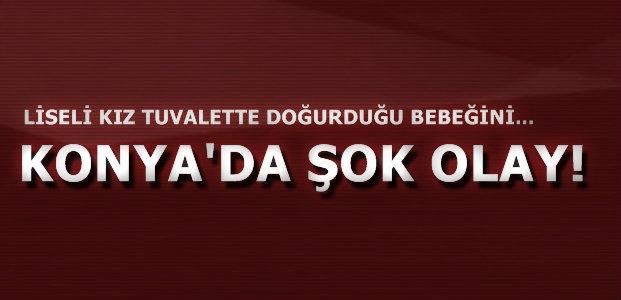 TUVALETTE DOĞURDUĞU BEBEĞİNİ...