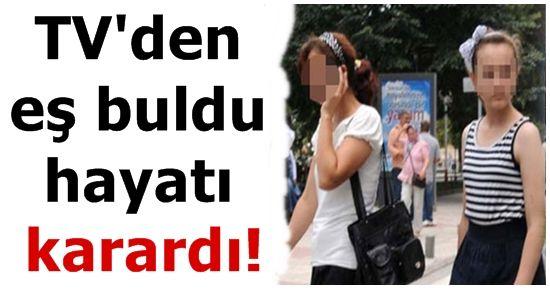 TV'DEN EŞ BULDU HAYATI KARARDI!
