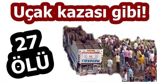 UÇAK KAZASI GİBİ