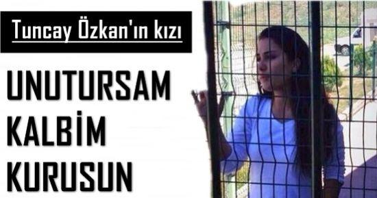 'UNUTURSAM KALBİM KURUSUN'