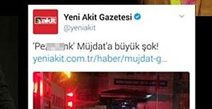 AKİT'E BÜYÜK TEPKİ!..