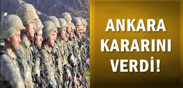 VE ANKARA KARARINI VERDİ!