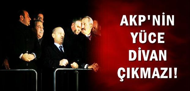 YÜCE DİVAN AKP'Yİ BÖLDÜ...