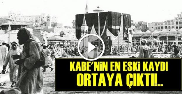 KABE'NİN EN ESKİ KAYDI ORTAYA ÇIKTI!