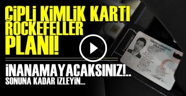 ÇİPLİ KİMLİK KARTLARI VE ROCKEFELLER PLANI!