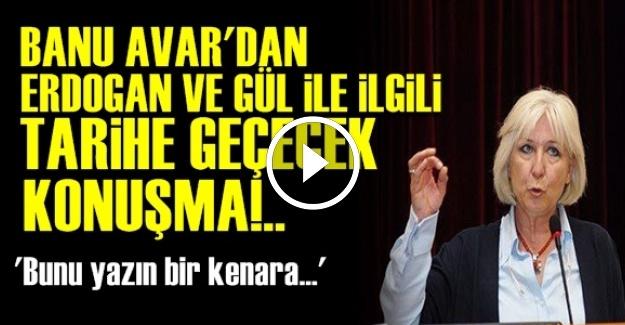 BANU AVAR'DAN TARİHE GEÇEN KONUŞMA!..