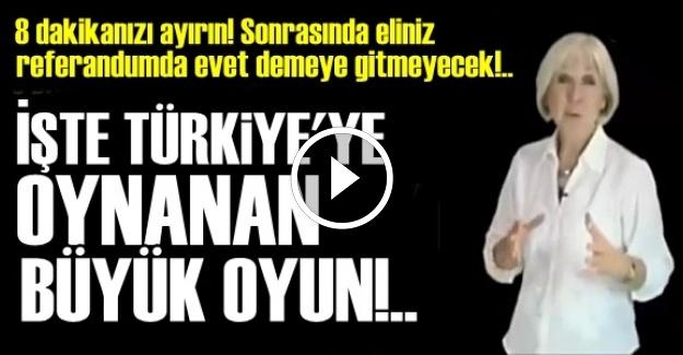 İŞTE TÜRKİYE'YE OYNANAN BÜYÜK OYUN!..