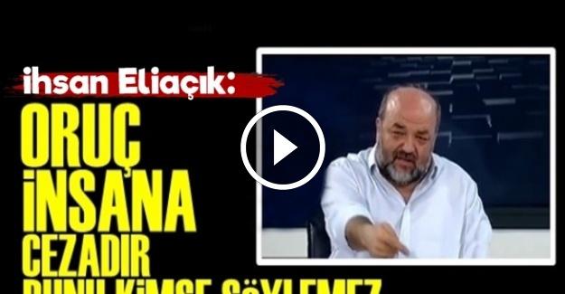 'ORUÇ İNSANA VERİLMİŞ BİR CEZADIR'